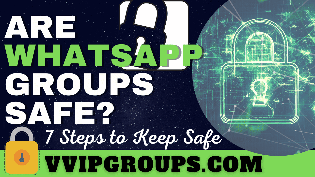 Are whatsapp groups encrypted and safe
