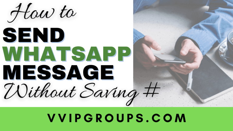 How to send whatsapp messages without saving number