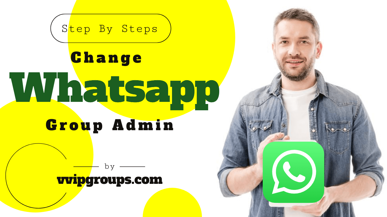 How to Change Group Admin in Whatsapp