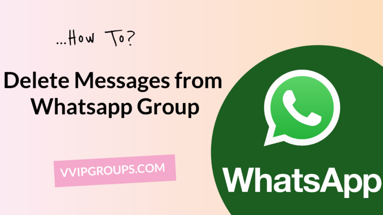 How to delete Messages from Whatsapp Group